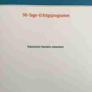 90 Tage Erfolg - Arbeitsbuch - Sandra Schöttelndreier
